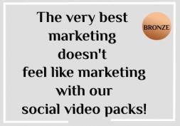 Social Video Bronze+ Video Marketing Pack